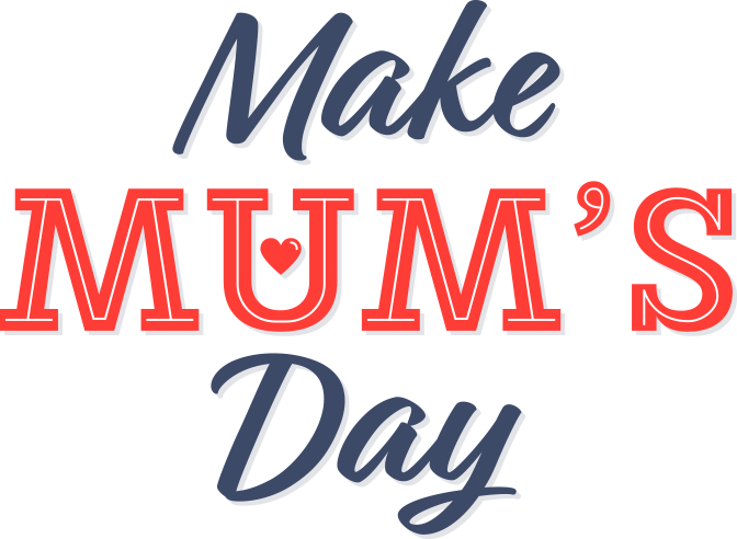 Make Mum's Day