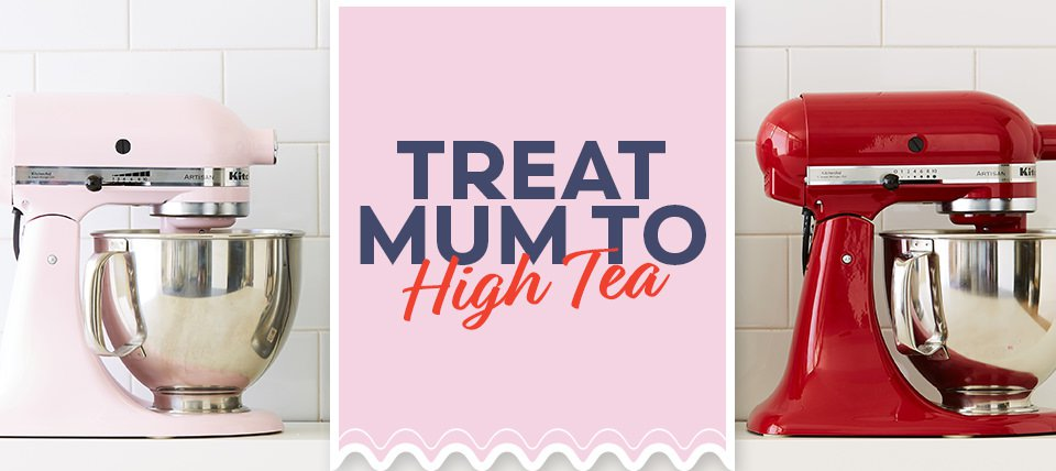 Treat Mum to High Tea
