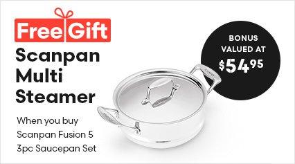 Bonus Offer | Scanpan Fusion 5 3pc Saucepan Set with Bonus Multi Steamer